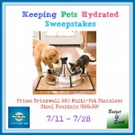 Keeping Pets Hydrated Sweepstakes, 7/11 – 7/28