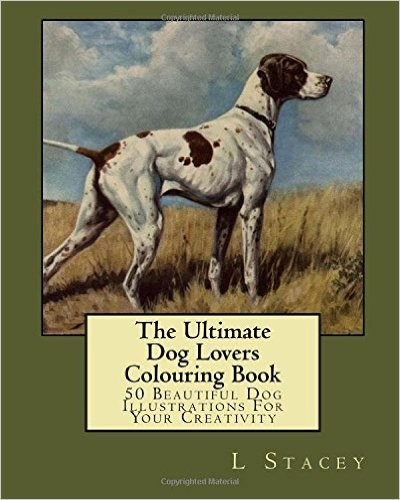 Adult Coloring Books for Animal Lovers - Ultimate Dog Lovers