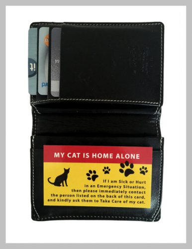 If you have an emergency and can't get home, the Pet Home Alone Card alerts first-responders.