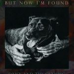 I Once Was Lost, But Now I'm Found, an Epic Animal Rescue Story