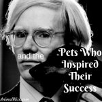 10 Famous Artists and the Pets Who Inspired Their Success