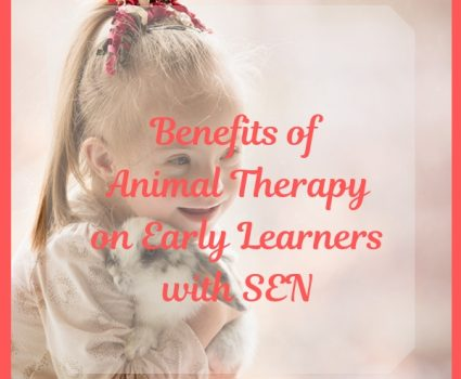 Benefits of Animal Therapy on Early Learners with SEN